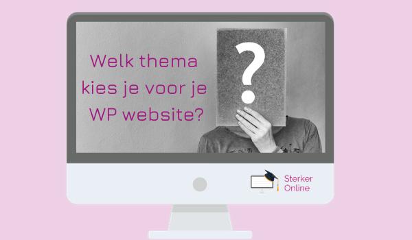 welk thema voor je website